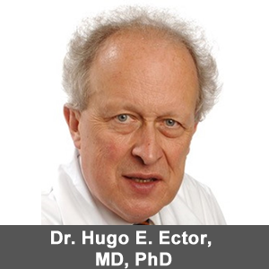 Dr. Hugo E. Ector, MD, PhD
