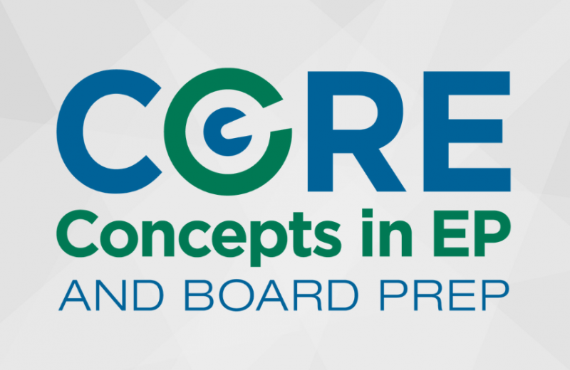 Core Concepts in EP and Board Prep